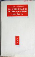 1951 Luigi Piranello-Sei personaggi in cerca d'autore ENRICO IV-Bi.Mondadori BMM