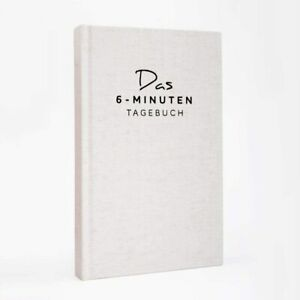 Das 6-Minuten-Tagebuch, D.SPENST, Ein Buch das dein Leben verändert, Psychologie