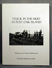 Stuck in the Mud at Post Oak Island Texas Williamson County Texana signed RARE
