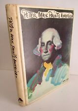 1976 PETER MAX PAINTS AMERICA, 1st Ed Illustrated