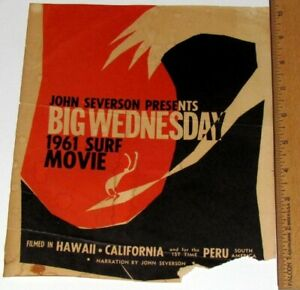 Vintage Original 1961 John Severson Big Wednesday Surfing Movie Poster Flyer