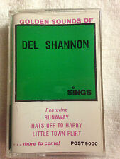 GOLDEN SOUNDS OF DEL SHANNON - POST 9000 - CASSETTE TAPE
