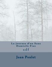 La Journee d'un Sans Domicile Fixe : Sdf by Pascaline Chilliard Pascaline...