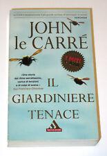 IL GIARDINIERE TENACE - JOHN LE CARRE' - MONDADORI - 2001