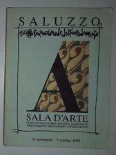 Saluzzo Sala d'arte Mostra arredamento artigianato antiquariato 1990 catalogo