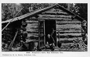 H76/ Nederland Colorado Postcard c1910 Miner Prospector Cabin Gold 211