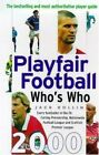 Playfair Football Who's Who 2000 by Rollin, Jack Paperback Book The Cheap Fast