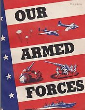 Our Armed Forces Source Book on Army Navy for High School Students 1943 VG