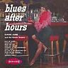 Elmore James And The Broom Dusters - Blues After Hours (CDCHM 1043)