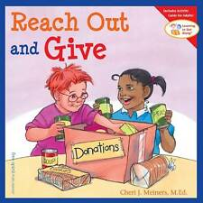 Reach Out and Give by Cheri Meiners (Paperback, 2006)