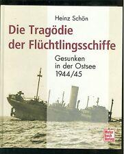 Die Tragödie der Flüchtlingsschiffe  Gesunken in der Ostsee 1944/45