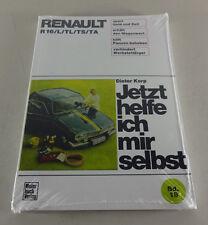 Reparaturanleitung Renault R 16 - R 16 L / TL / TS / TA - bis 1980!