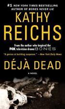Deja Dead (Temperance Brennan Novels), Kathy Reichs, Good Book