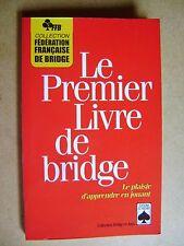 Livre Le premier livre de bridge le plaisir d'apprendre en jouant  /B17