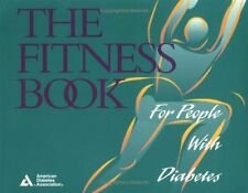 The Fitness Book: For People With Diabetes by American Diabetes Association