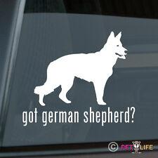 Got German Shepherd Sticker Die Cut Vinyl