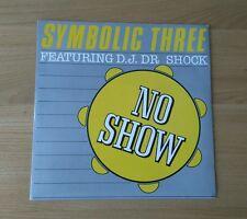 """Symbolic Three DJ Dr Shock No Show 1985 UK 7"""" 7P345 A1 B1 Electro Hip Hop Rap"""