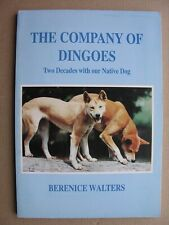 More details for 1995 the company of dingoes berenice walters 1st edition australian native dog