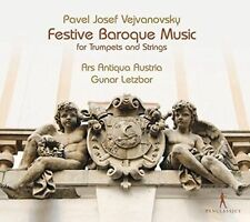 Vejvanovsky: Festive Baroque Music for Trumpets and Strings, Ars Antiqua Austria