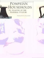 Pompeian Households: An Analysis of Material Culture (Monumenta Archaeologica,