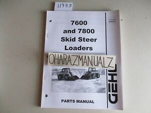 GEHL 7600 7800 Skid Steer Loaders Parts Manual