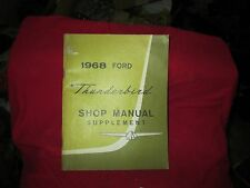 1968 thunderbird SHOP MANUAL SUPPLEMENT FORD CAR SHOP REPAIR maintainence  OEM
