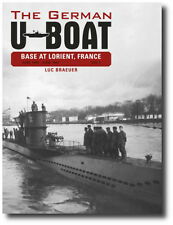 The German U-Boat Base at Lorient, France: The German U-Boat Base at Lorient,...
