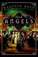 DARK ANGELS by KARLEEN KOEN (2006) 1st ed  HC NEW