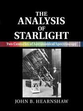 The Analysis of Starlight : Two Centuries of Astronomical Spectroscopy by...