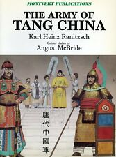 THE ARMY OF TANG CHINA - MOVERT PUBLICATIONS - KARL HEINZ RANITZSCH