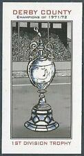 DERBY COUNTY CHAMPIONS OF 1971-72- #15-1ST DIVISION TROPHY