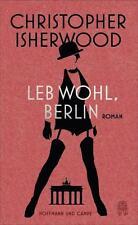 Isherwood, Christopher - Leb wohl, Berlin
