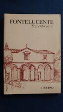 Fontelucente 300 anni 1692-1992 Cassa Risparmio Firenze