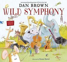 Wild Symphony by Dan Brown 9780241467916