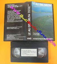 VHS film LE ALI DEL DELTA Folco e Brando Quilici FERRARA BNL (F105) no dvd