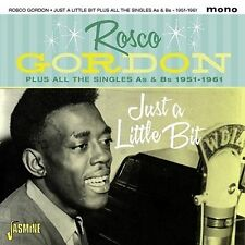 ROSCO GORDON - JUST A LITTLE BIT [PLUS ALL THE SINGLES AS & BS 1951-1961] NEW CD