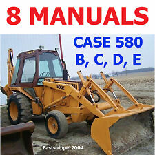CASE 580 B C D E, LOADER BACKHOE 8 SHOP REPAIR SERVICES MANUAL PARTS OPERATOR CD