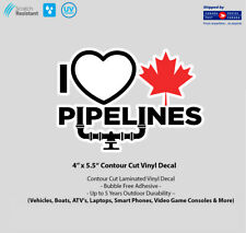 """4"""" x 5.5"""" I Love Canadian Pipelines Laminated Vinyl Decal"""