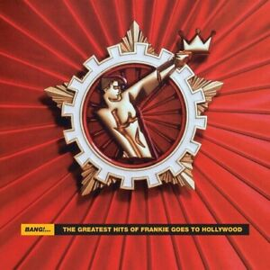 Frankie Goes to Holl - Bang: The Greatest Hits Of Frankie Goes To Hollywood [New