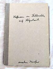 ANSELM KIEFER - ARTIST'S BOOK - HOFFMANN VON FALLERSLEBEN AUF HELGOLAND 1 of 500