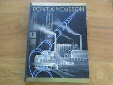 LORRAINE PONT A MOUSSON HAUTS FOURNEAUX & FONDERIE SIDERURGIE RENE D' AVRIL 1932
