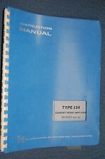 Tektronix Type 134 Current Probe Amplifier SN 6620 & up Inst. Manual  §