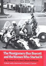 The Montgomery Bus Boycott and the Women Who Started It : The Memoir of Jo Ann G