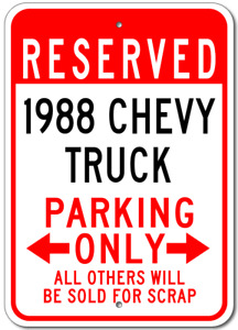 Custom 1988 88 CHEVY TRUCK Parking Sign Personalized Garage Aluminum Wall Plaque
