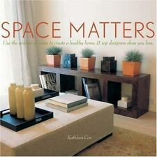 Space Matters: Use the Wisdom of Vastu to Create a Healthy Home. 11 Top Designer