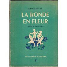 La RONDE en FLEUR Texte Musique de Suzanne BUCHOT Illustré par Jane PÉCHEUX 1944