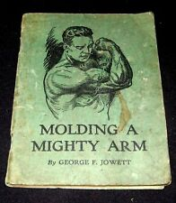 """BODY BUILDING 1930 EXERCISE BOOKLET GEORGE JOWETT """"MOLDING A MIGHTY ARM"""""""