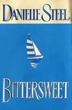 Bittersweet by Danielle Steel (1999, Hardcover)