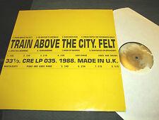 FELT Train Above the City LP creation '88 UK ORIG denim go-kart mozart rare WOW!