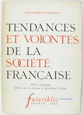 Tendances et volontés de la Société Française Jean-Daniel Reynaud 1966